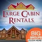 Large Cabin Rentals